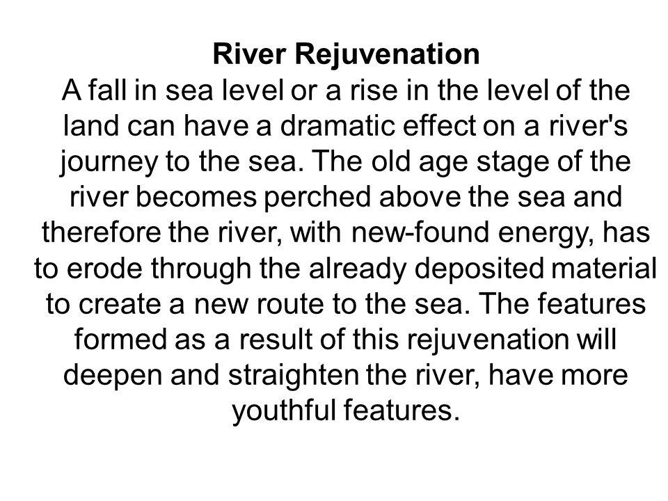 River Rejuvenation