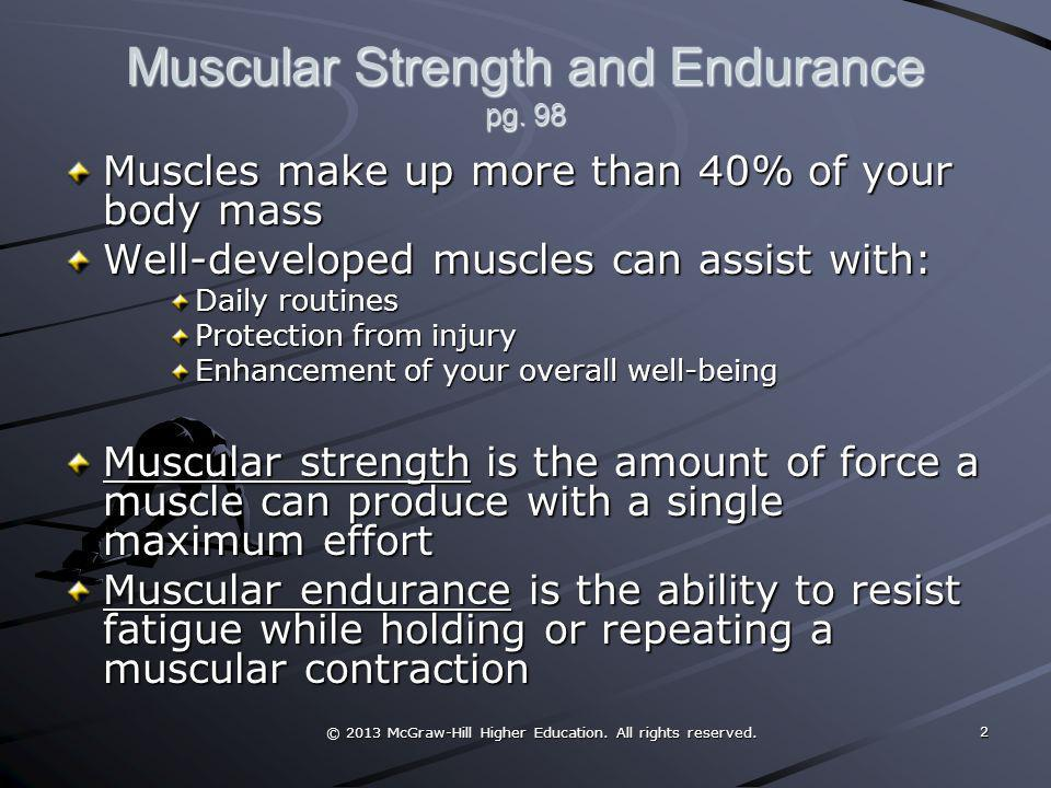 Muscular Strength and Endurance pg. 98