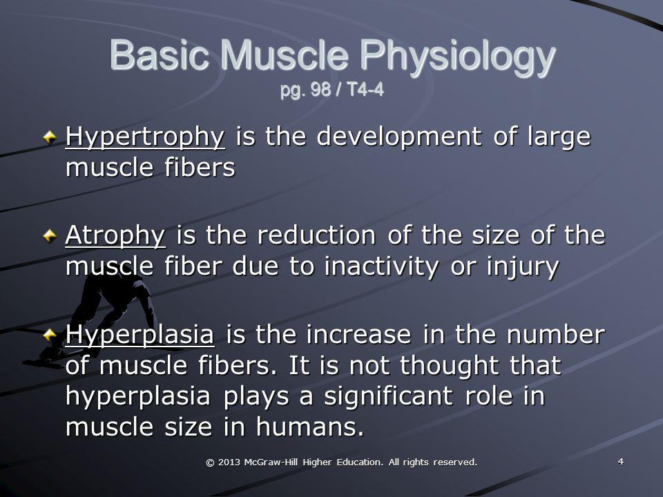 Basic Muscle Physiology pg. 98 / T4-4