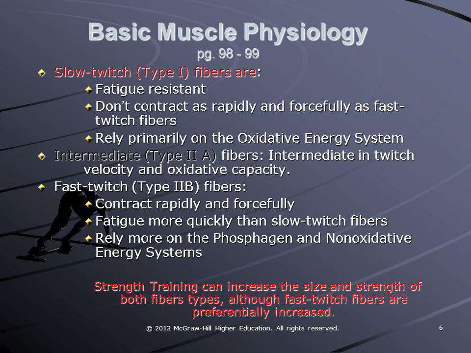 Basic Muscle Physiology pg. 98 - 99