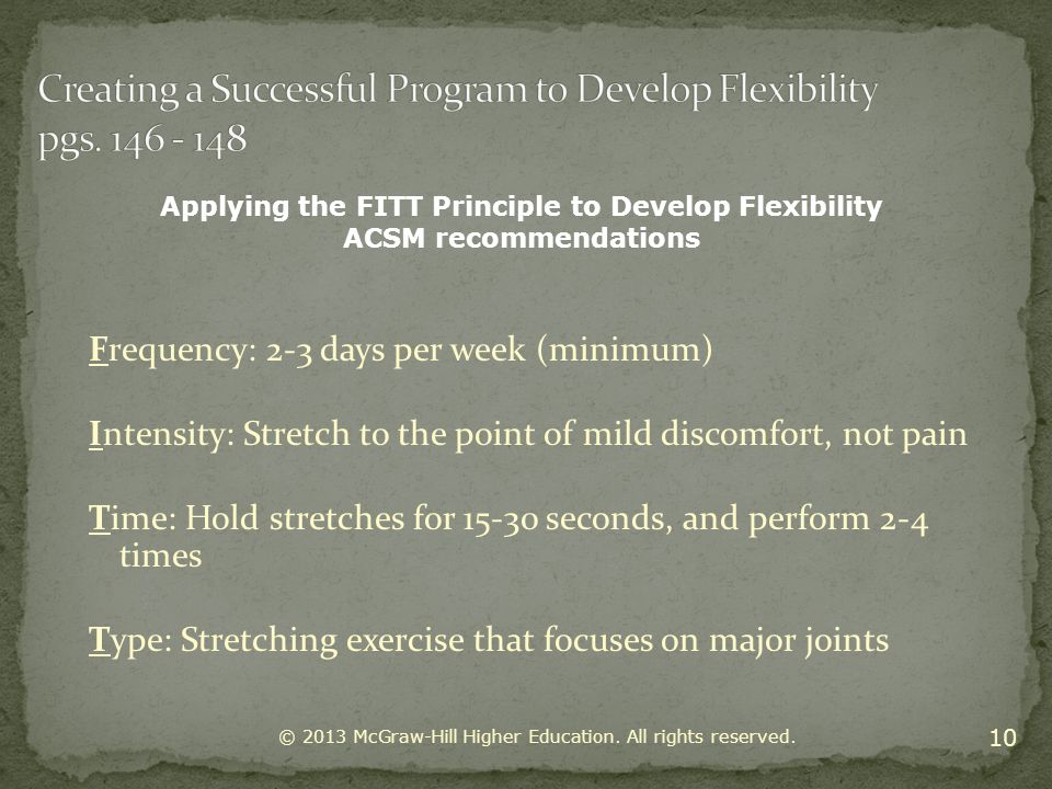Creating a Successful Program to Develop Flexibility pgs. 146 - 148