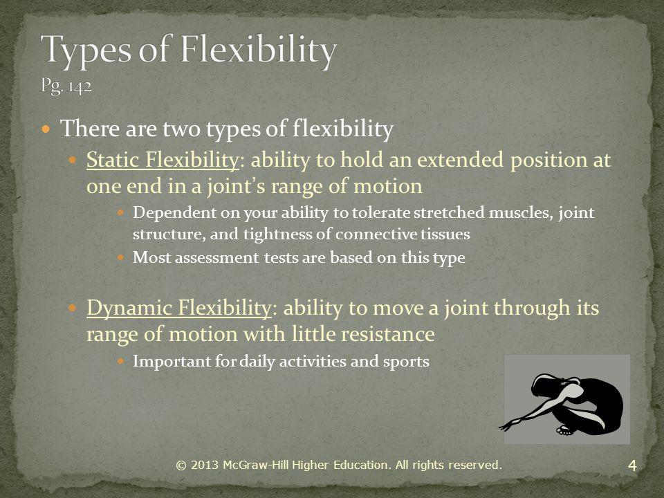 Types of Flexibility Pg. 142