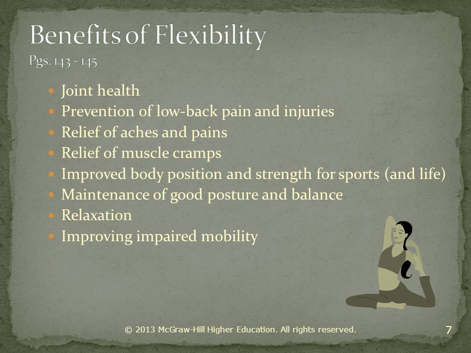 Benefits of Flexibility Pgs. 143 - 145