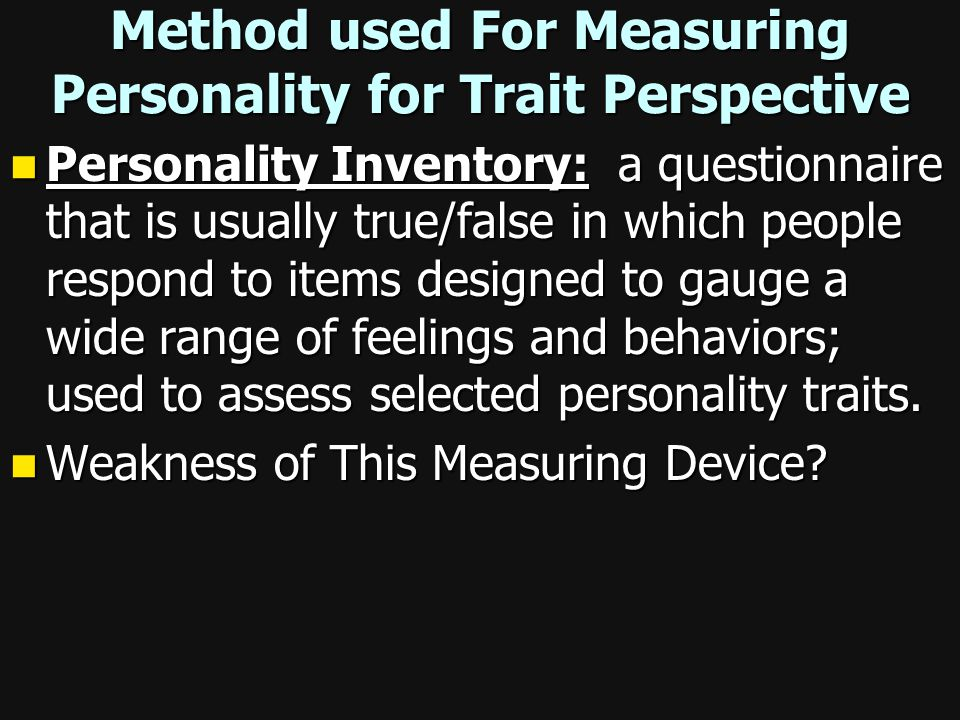 Method used For Measuring Personality for Trait Perspective