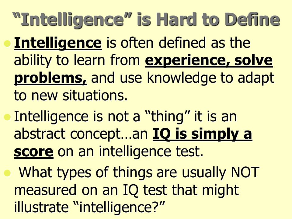 Intelligence is Hard to Define