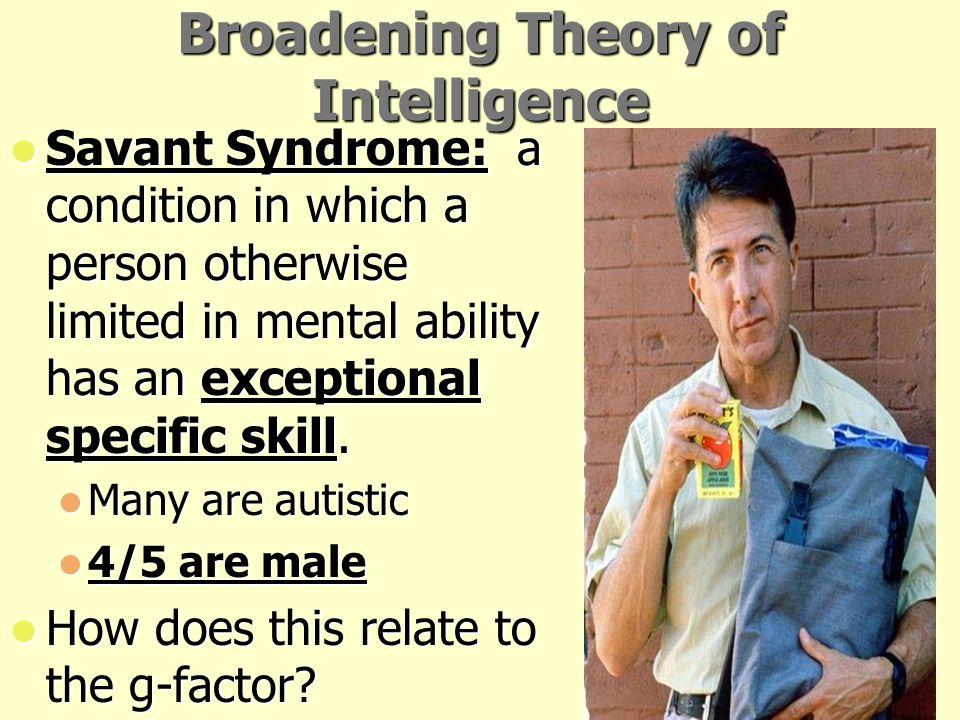 Broadening Theory of Intelligence