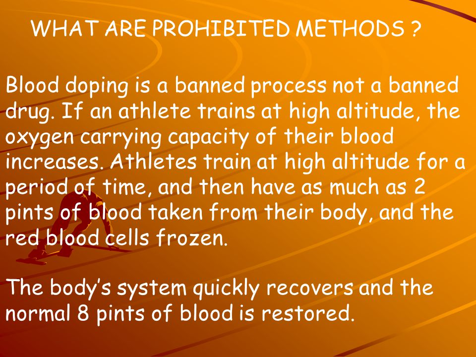 WHAT ARE PROHIBITED METHODS