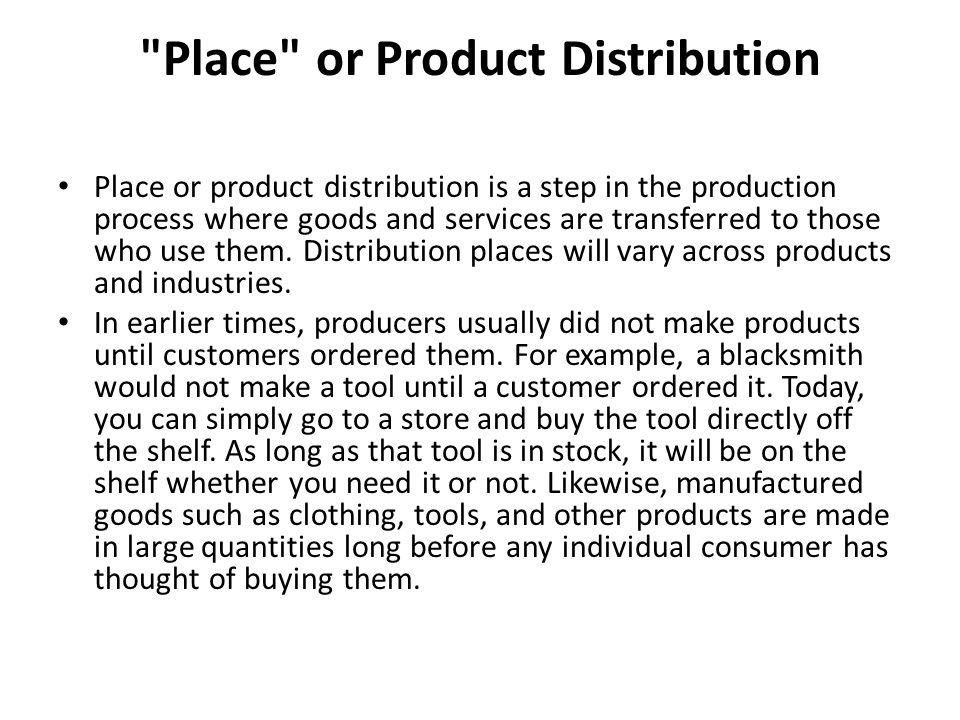 Place or Product Distribution