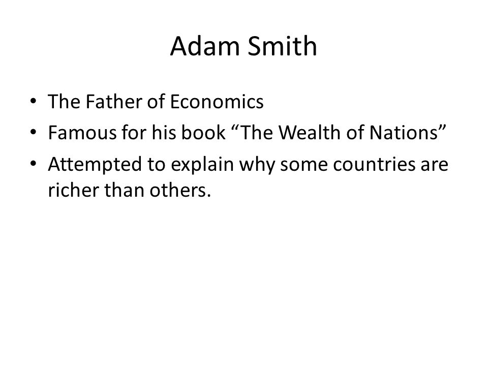 Adam Smith The Father of Economics