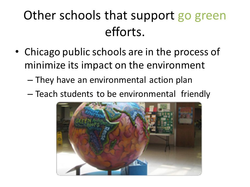 Other schools that support go green efforts.