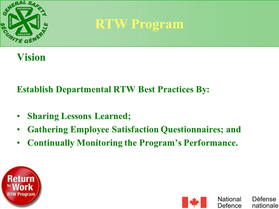 RTW Program Vision Establish Departmental RTW Best Practices By: