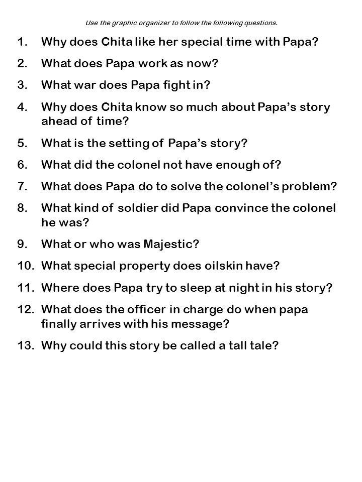 Use the graphic organizer to follow the following questions.