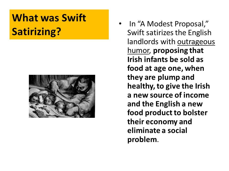 What was Swift Satirizing