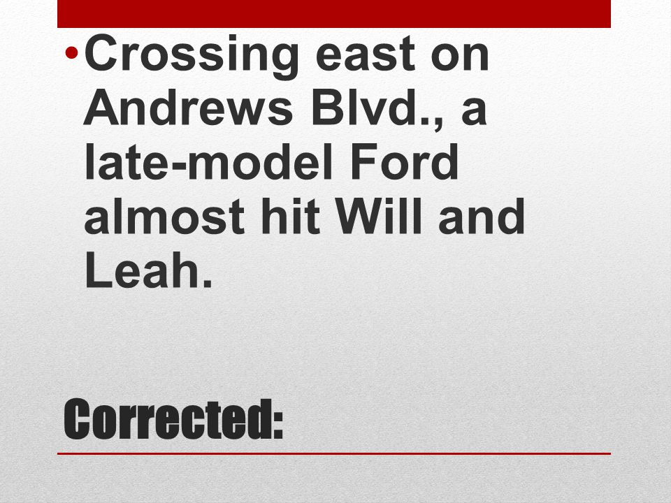 Crossing east on Andrews Blvd