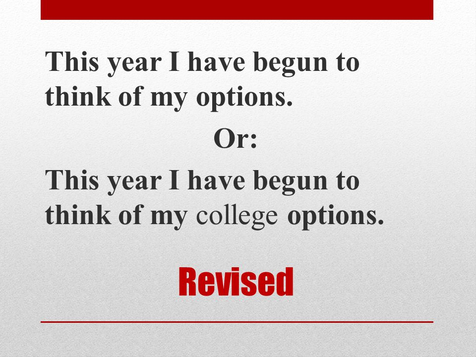 This year I have begun to think of my options