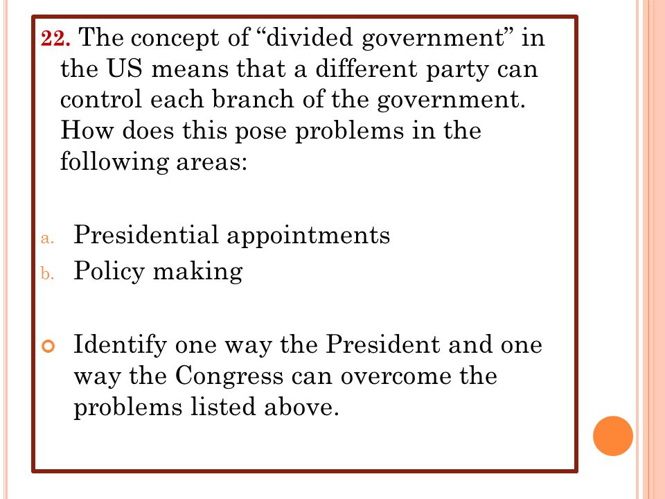 Presidential appointments Policy making