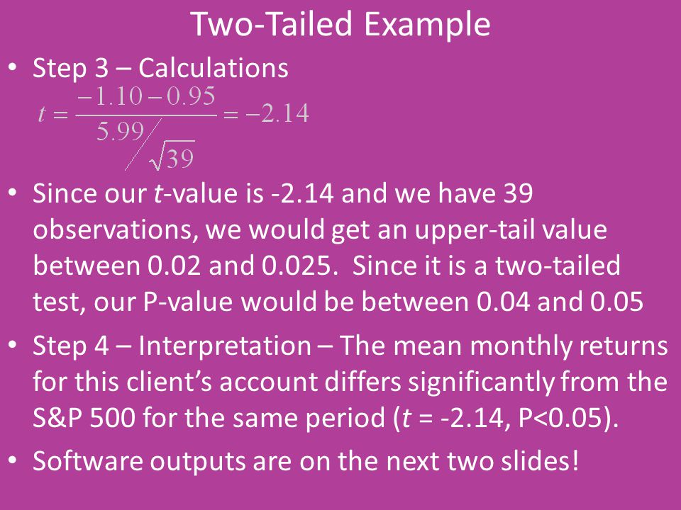 Two-Tailed Example Step 3 – Calculations