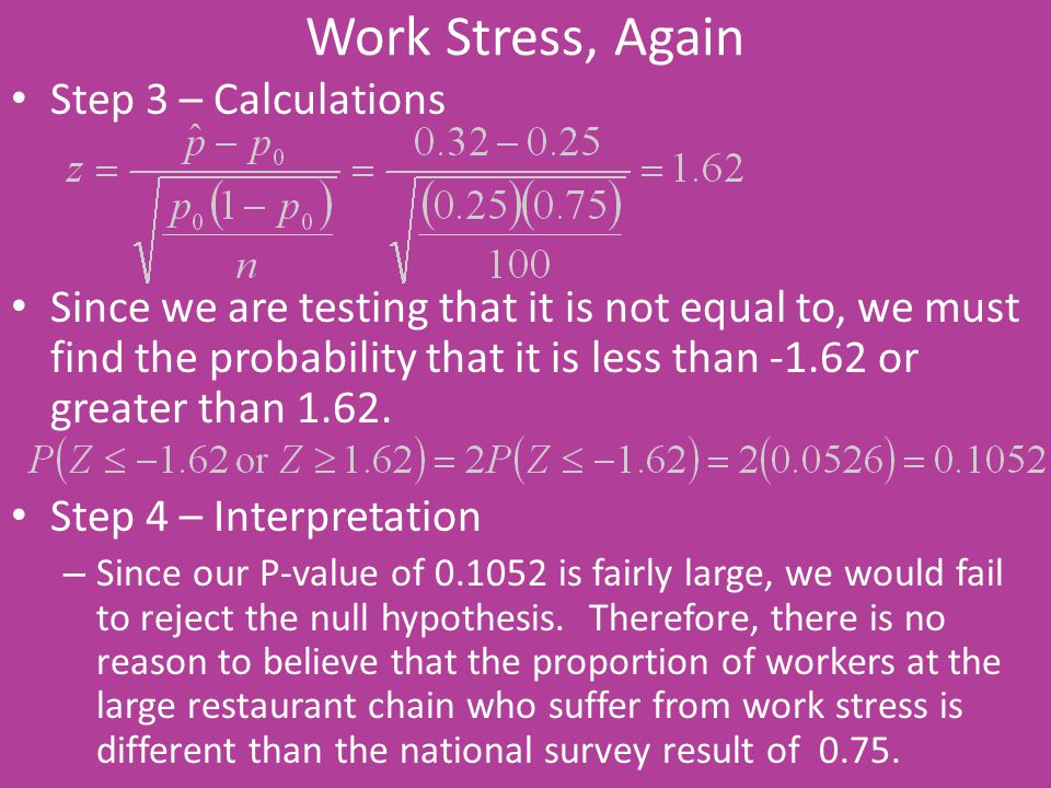 Work Stress, Again Step 3 – Calculations