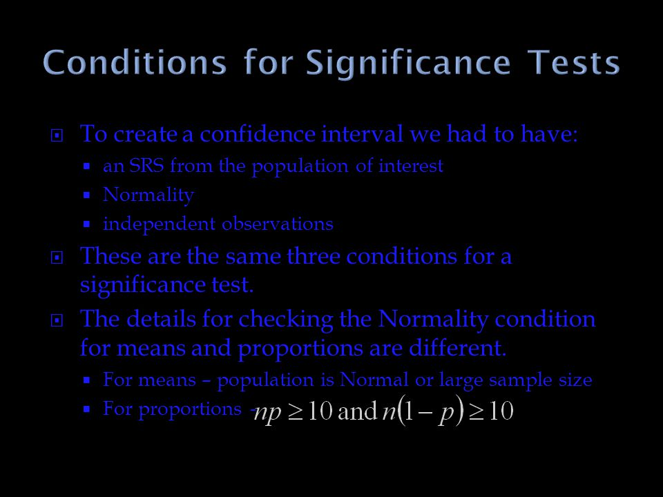 Conditions for Significance Tests