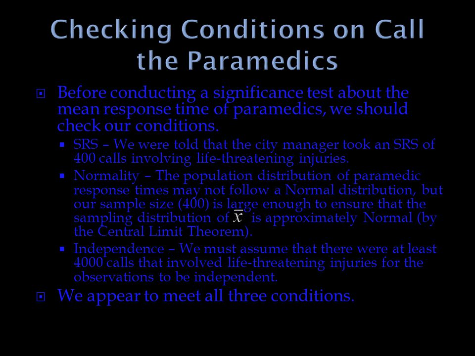 Checking Conditions on Call the Paramedics