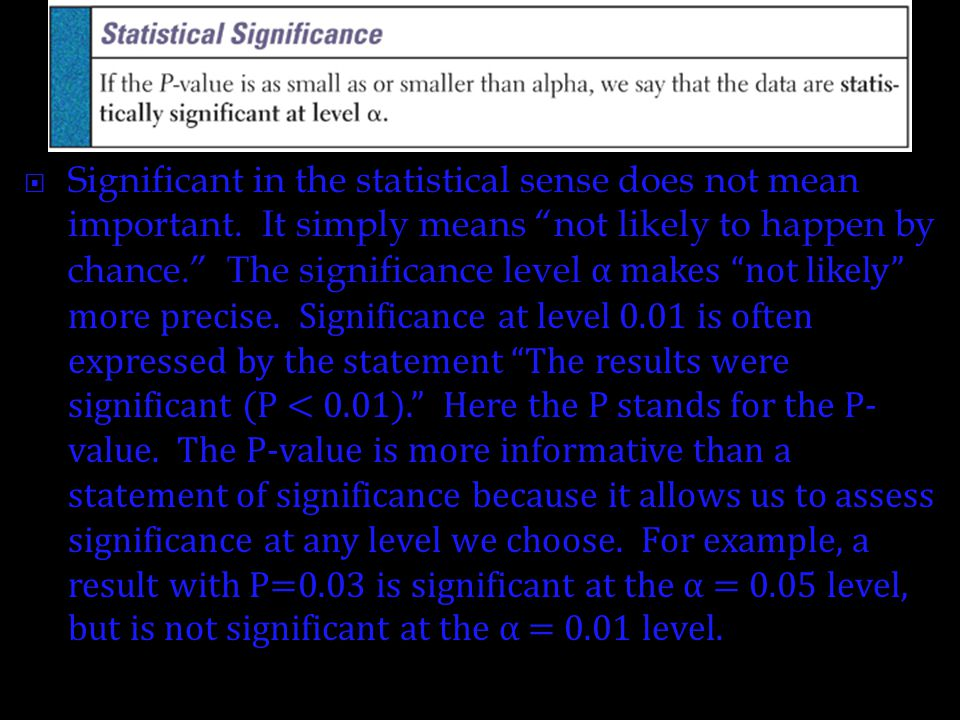Significant in the statistical sense does not mean important