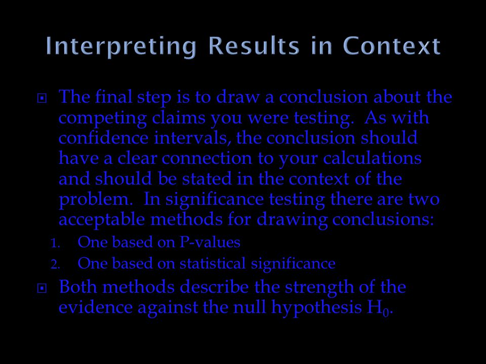 Interpreting Results in Context