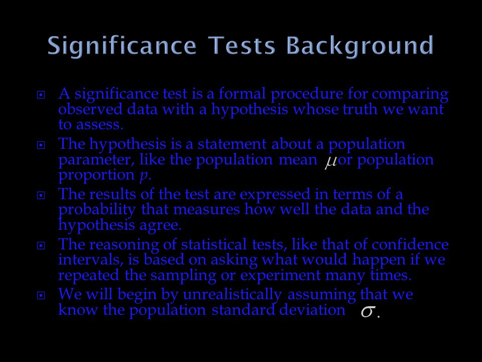 Significance Tests Background