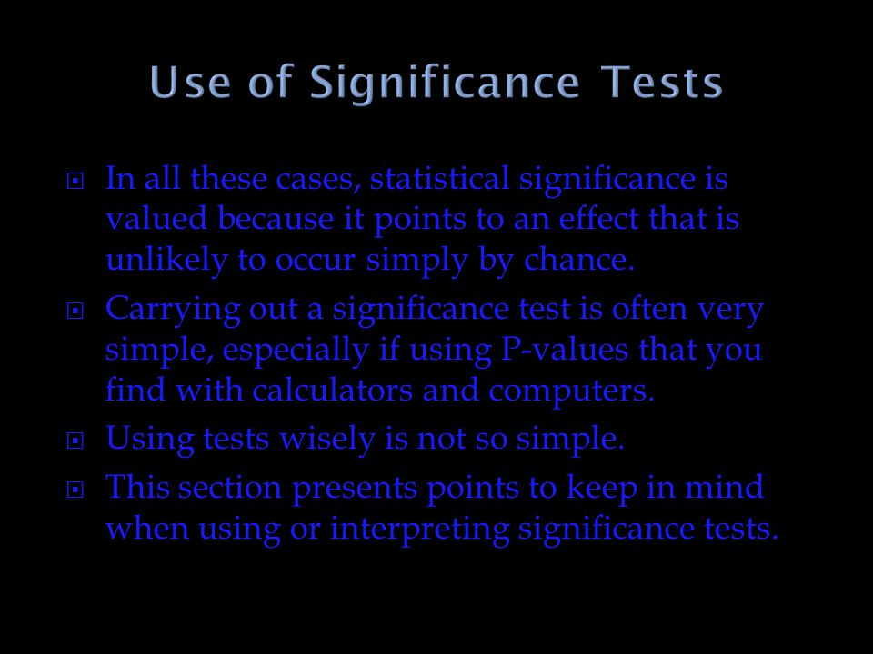 Use of Significance Tests