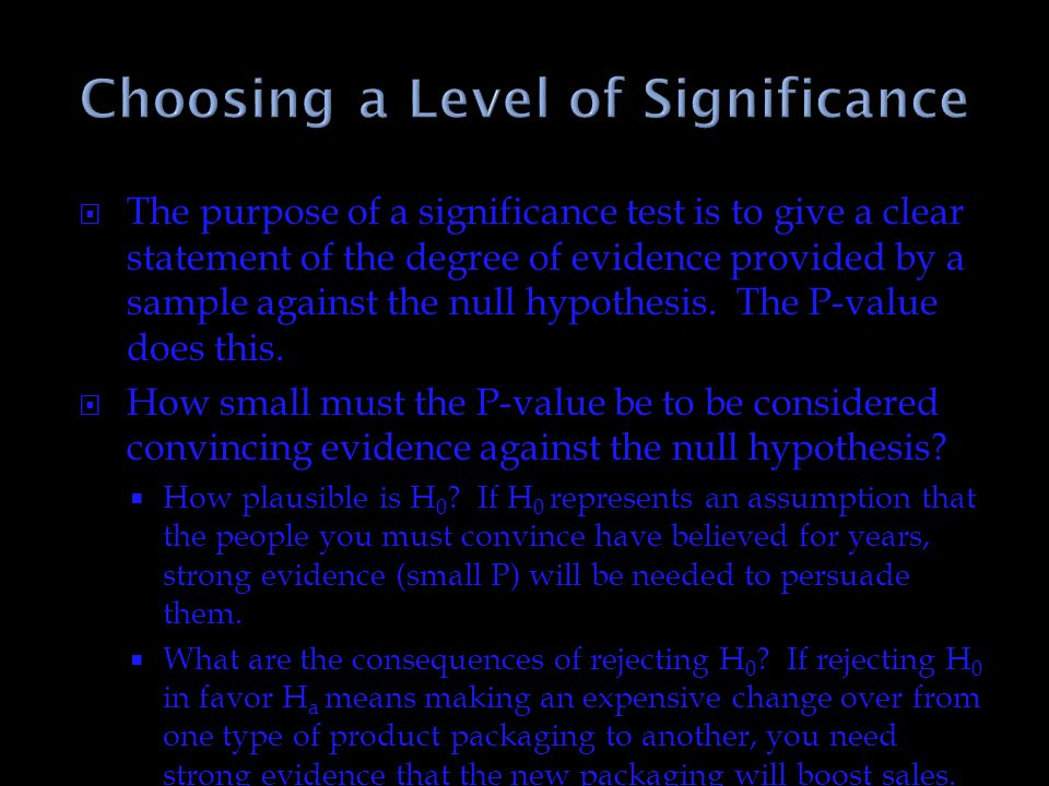 Choosing a Level of Significance