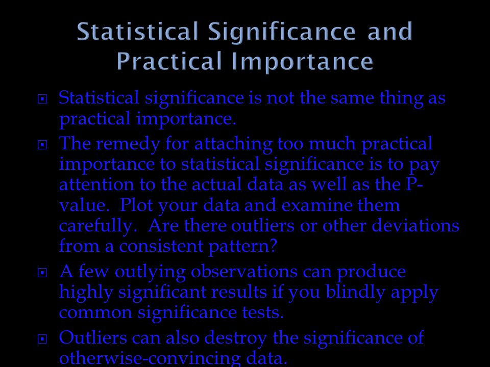 Statistical Significance and Practical Importance