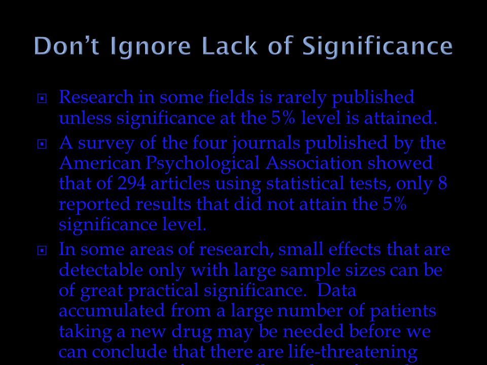 Don't Ignore Lack of Significance