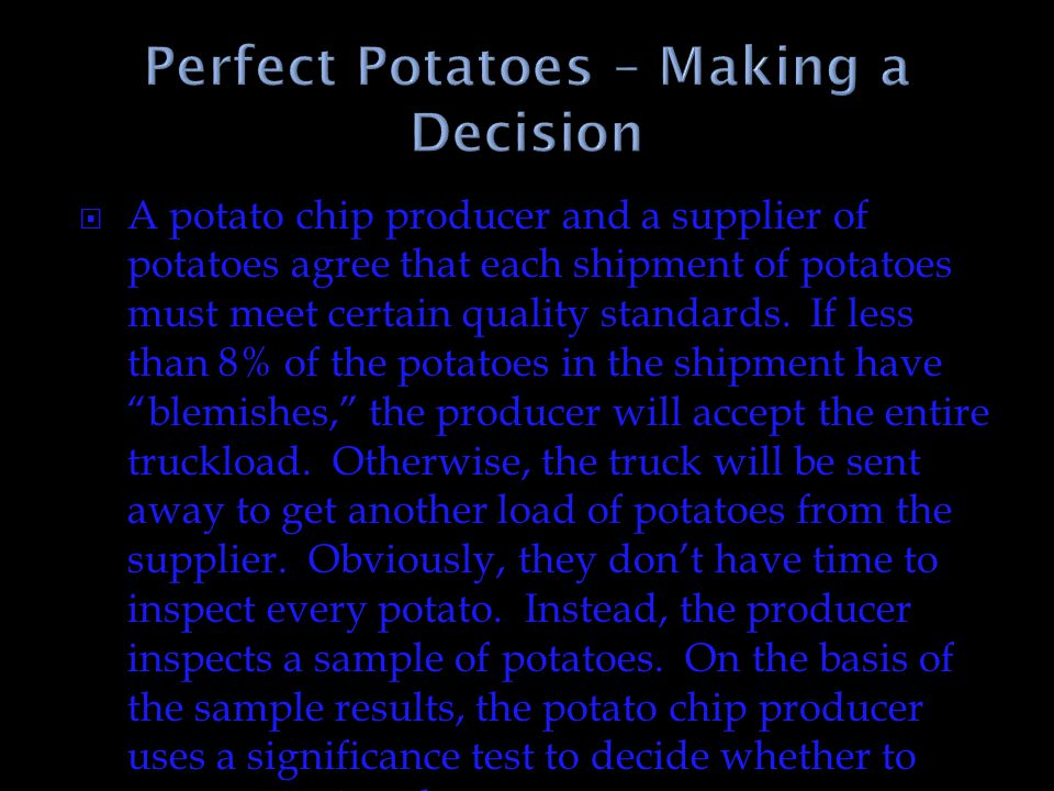 Perfect Potatoes – Making a Decision