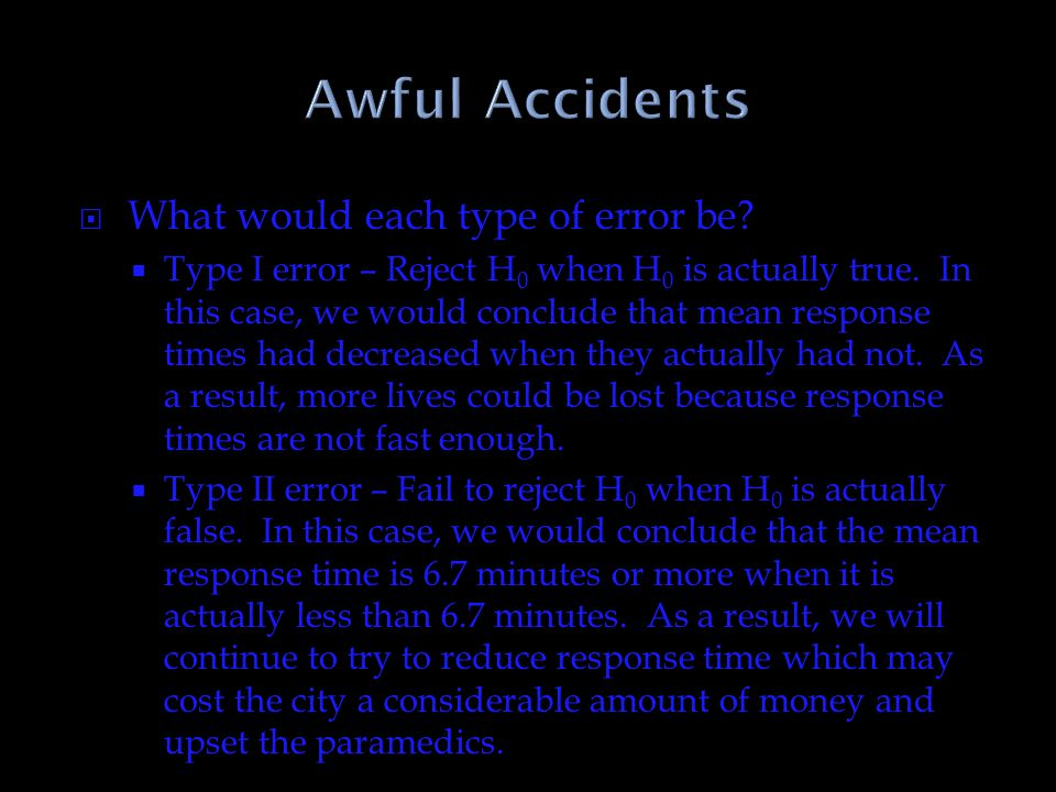 Awful Accidents What would each type of error be