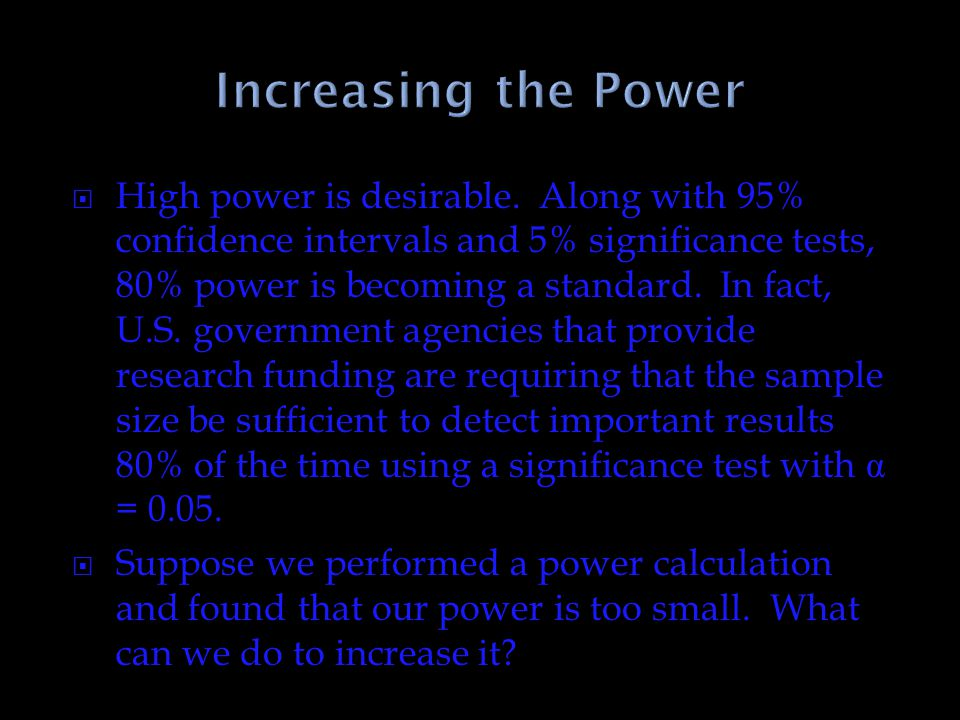 Increasing the Power