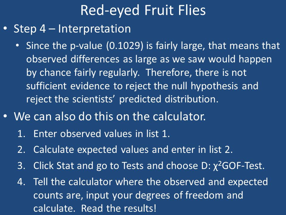 Red-eyed Fruit Flies Step 4 – Interpretation