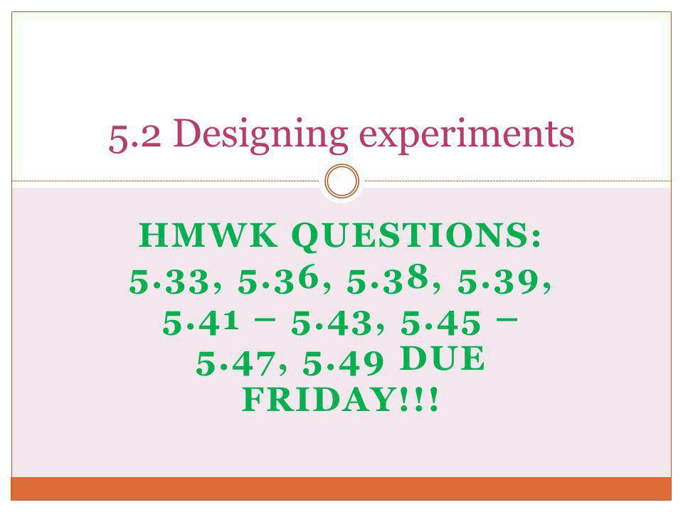 5.2 Designing experiments