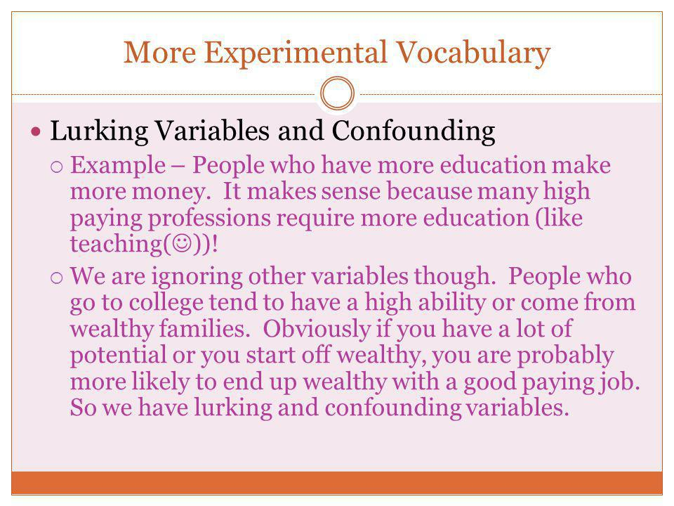 More Experimental Vocabulary