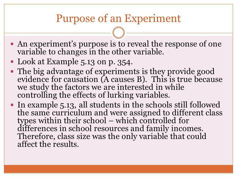 Purpose of an Experiment