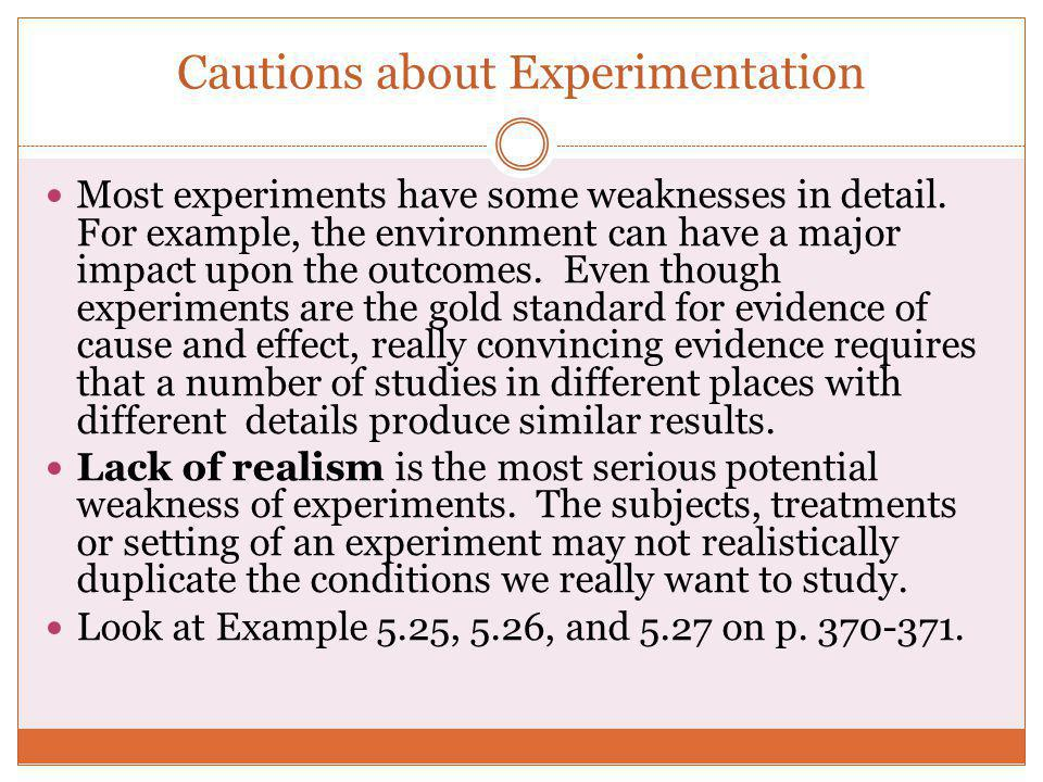 Cautions about Experimentation