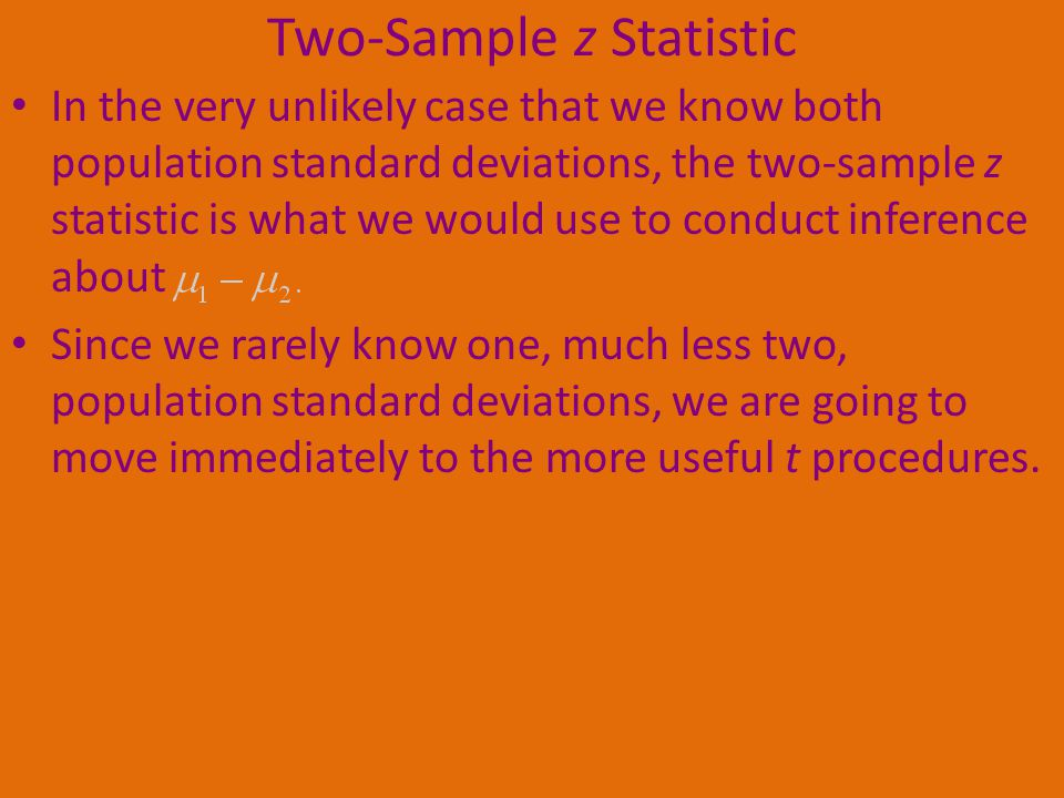 Two-Sample z Statistic