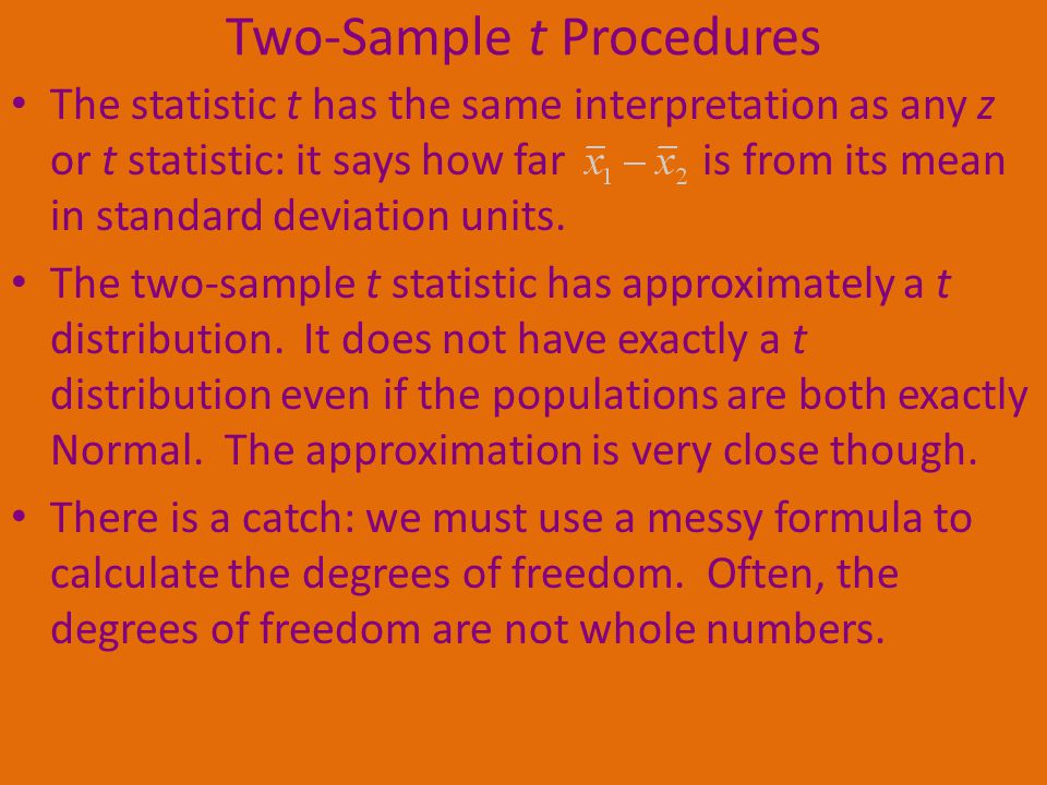 Two-Sample t Procedures