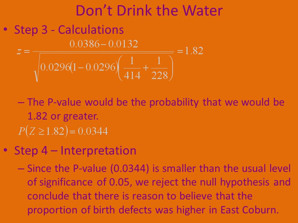 Don't Drink the Water Step 3 - Calculations Step 4 – Interpretation