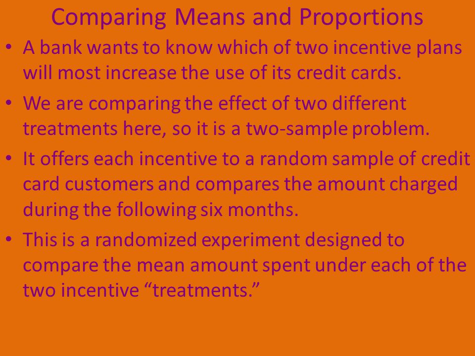 Comparing Means and Proportions