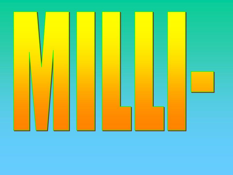 MILLI-