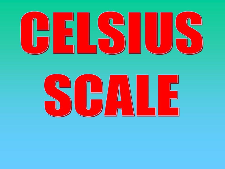 CELSIUS SCALE