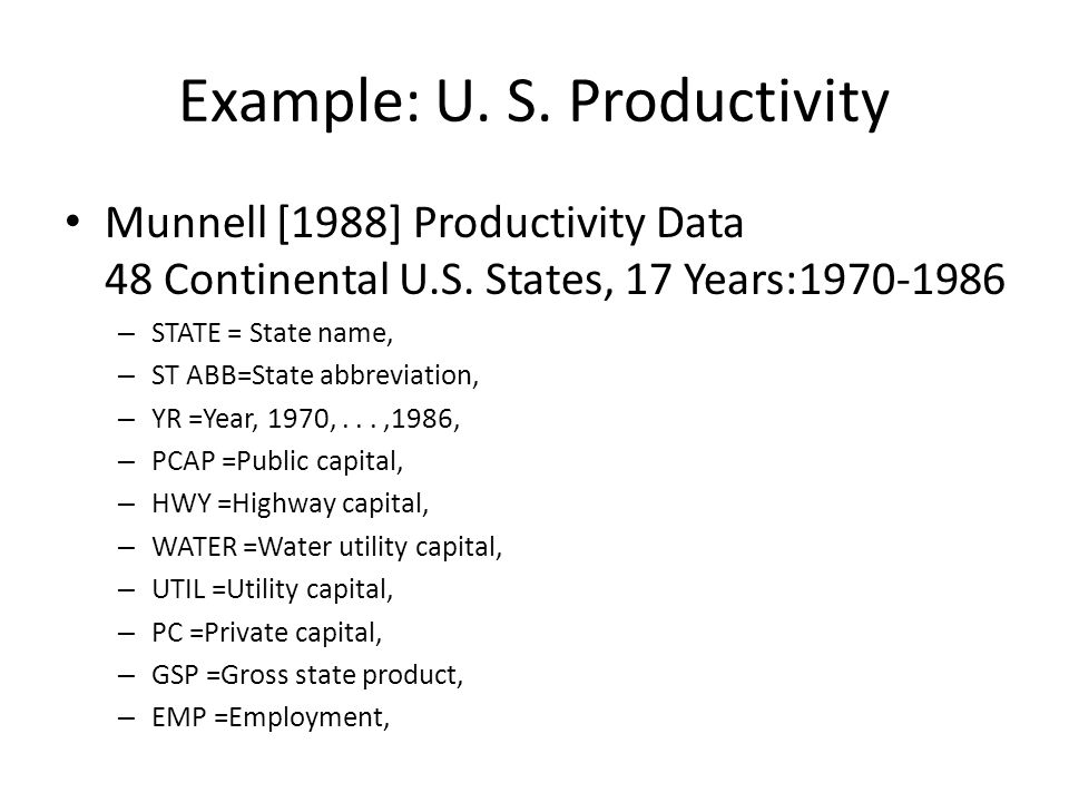 Example: U. S. Productivity