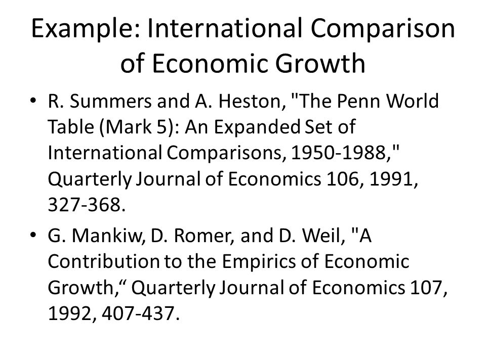 Example: International Comparison of Economic Growth