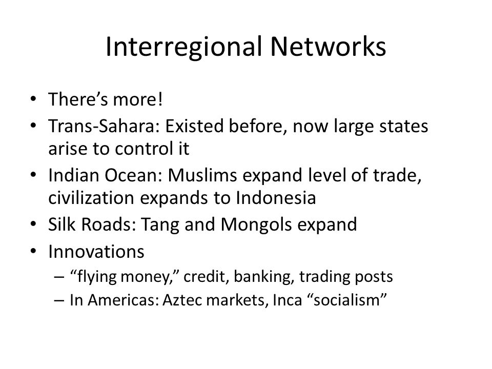Interregional Networks