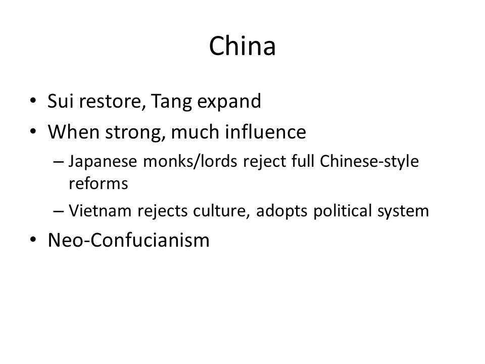 China Sui restore, Tang expand When strong, much influence