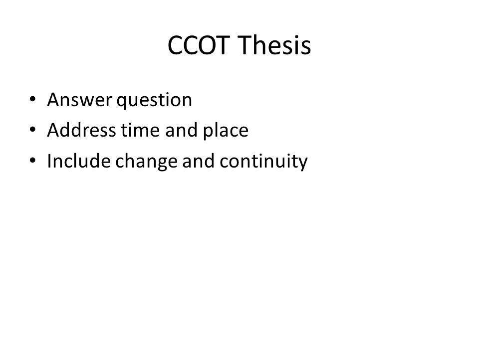 CCOT Thesis Answer question Address time and place